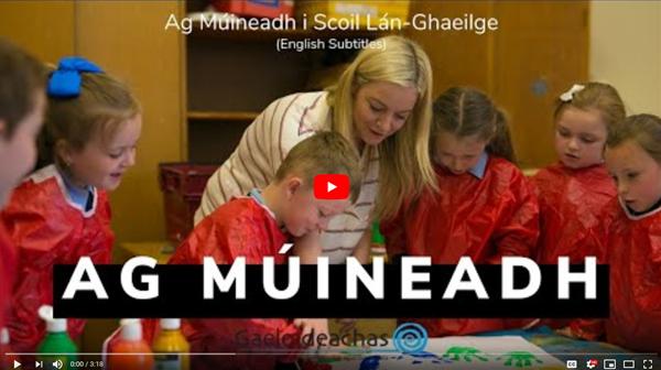 Ag Múineadh i Scoil Lán-Ghaeilge / Teaching in an Irish-Medium School (English Subtitles)